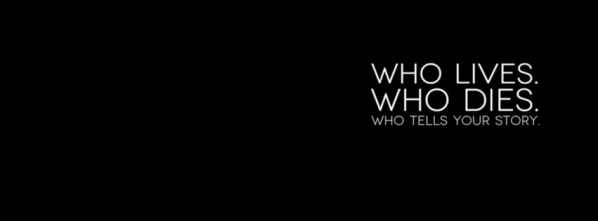 who-lives-who-dies-who-tells-your-story-675074